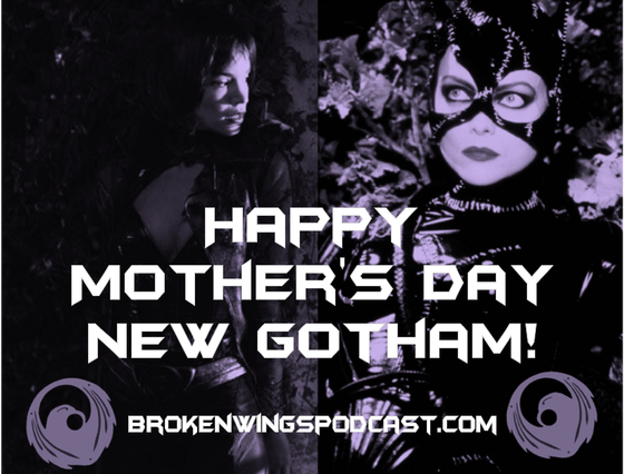 Happy Mother's Day New Gotham!